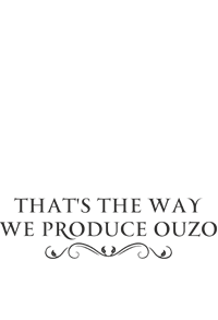 That's the way we produce Ouzo